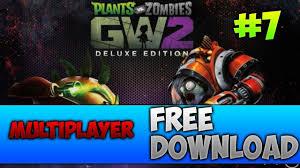 plants vs zombies garden warfare 2 deluxe edition free origin account 2019 part 3