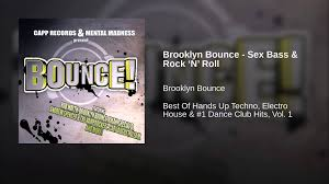 Brooklyn bounce sex bass