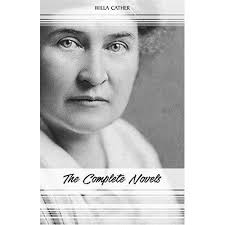 Willa Cather: The Complete Novels by Willa Cather