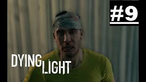 Dying Light 18th Floor Dying Light Walkthrough Part 9 18th Floor Ps4 Xbox One Gameplay 1080p Hd