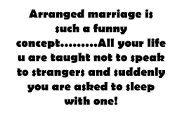 best tr gger yur funny bne images words best arranged marriage