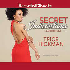 Secret Indiscretions by Trice Hickman | Audiobook | Audible.com