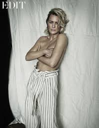 The First Lady Stripped Bare House Of Cards Robin Wright Goes Topless Daily Star