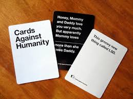 everyone loves cards against humanity right