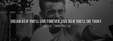 Dream As If You Ll Live Forever James Dean Quote Best Of Celebrities Facebook Covers FBCoverStreet