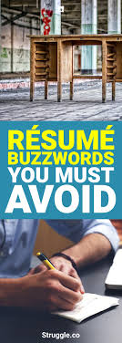 Resume Buzzwords Buzzwords to Use to Finally Get the Job You Want 50