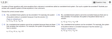 a system of linear equations with fewer equations than unknowns is sometimes called an underdetermined system can such a system have a unique solution