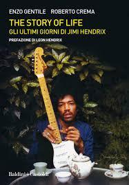 The story of life. Gli ultimi giorni di Jimi Hendrix: Amazon.it: Gentile ...