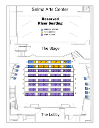 Roger Rocka S Dinner Theater Seating Chart Riser Seating Chart Selma Arts Center 7 29 19 2 Selma