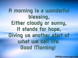 Good Morning Blessing Quotes Classy Blessing Good Morning Quotes Good Morning Blessing Quotes A