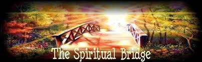 Αποτέλεσμα εικόνας για Pictures of spiritual bridge