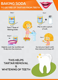 tartar combine a tablespoon of baking soda with a pinch of salt wet your toothbrush slightly and dip it into the baking soda mixture scrub your teeth