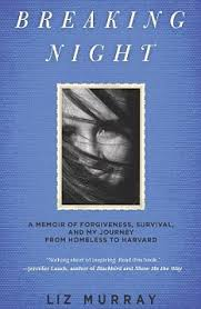 homeless to harvard how the daughter of two drug addicts defied bestseller liz s memoir breaking night will be published in the uk in