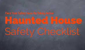 haunted house safety checklist opening pre check check haunted house