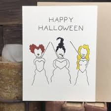 m sanderson sisters e to life in this funny handmade greeting card give your friends boyfriend of friend a laugh or a