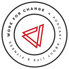Work for Change Podcast