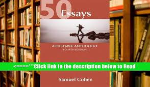 essays a portable anthology rd edition samuel cohen pdf 50 essays a portable anthology 4th edition pdf essay
