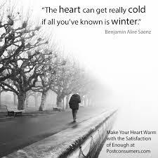 Cold Quotes Amazing Favorite Winter Quotes Cold Hearts Long Winters Postconsumers