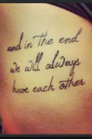 Side Tattoo Quotes For Sisters Makes You Feel Warm And In The End