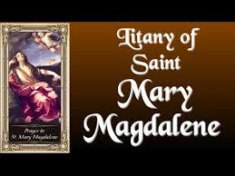 MIRACULOUS LITANY OF SAINT MARY MAGDALENE - YouTube