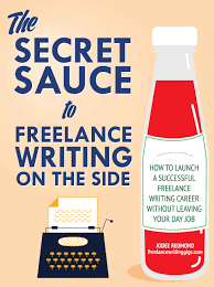 the secret sauce to lance writing on the side lance the secret sauce to lance writing on the side lance writing jobs a lance writing community and lance writing jobs resource