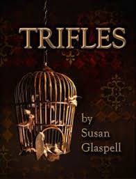 susan glaspell s trifles summary analysis schoolworkhelper  about
