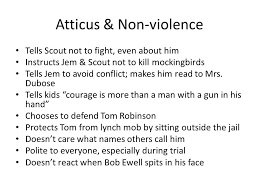 from brainstorm to thesis to kill a mockingbird essay ppt  atticus non violence tells scout not to fight even about him instructs jem