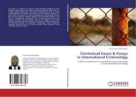 search results for criminology  bookcover of contextual issues essays in international criminology