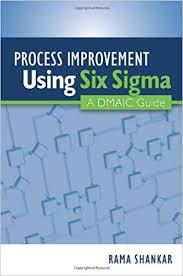 Amazon Com Process Improvement Using Six Sigma A Dmaic