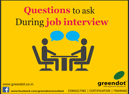 good questions to ask during a job interview best questions to ask during job interview greendot