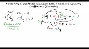 example factoring a quadratic equation with a negative leading coefficient aleks method