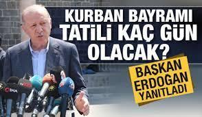 Cumhurbaşkanı Erdoğan cevapladı: Kurban Bayramı tatili kaç gün olacak? -  SİYASET Haberleri