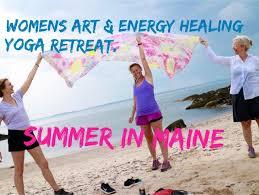 women retreat in maine art energy healing 6 days 5 nights