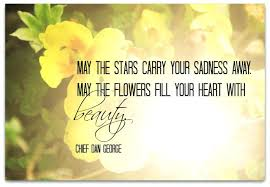 Short Condolence Quotes 36 Wonderful Short Flower Quotes Short Sympathy Message For Flowers Short Flower