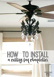 how to hang chandelier from ceiling and best 25 fan ideas on with diy glam