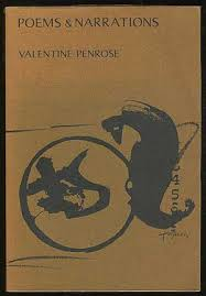 Poems and Narrations   Valentine PENROSE