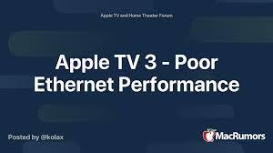 Apple TV 3 - Poor Ethernet Performance