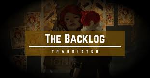 Game Backlog Tracker Nintendo Switch Transistor Review Noisy Noisy Man