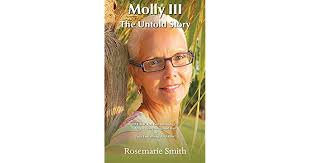 Molly III: The Untold Story by Rosemarie Smith