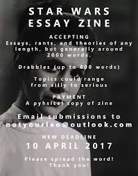 call for submissions star wars essay zine sea green zines