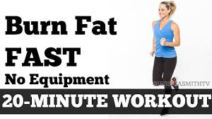 burn fat fast 20 minute full body workout at home to lose weight no equipment you