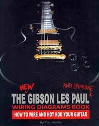 the new gibson les paul and epiphone wiring diagrams book how to image is loading the new gibson les paul and epiphone wiring