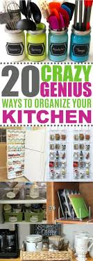 these 20 kitchen organization ideas will declutter every nook and cranny of your kitchen genius ideas tips and diy to organize your kitchen like a pro