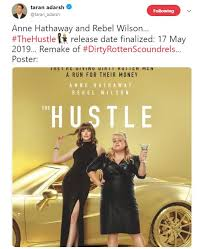 📧we bring business and tech news to over 1 million subscribers daily. Anne Hathaway Rebel Wilson Starrer The Hustle Gets Release Date