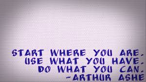 Get Over The Hump Day Inspiration Arthur Ashe Talk Foreign To Me