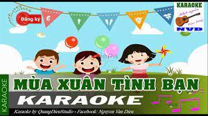 Mùa xuân tình bạn - Karaoke thiếu nhi | NVD ❤️ Bài viết Mùa xuân tình bạn - Karaoke  thiếu nhi