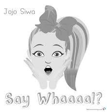Jojo Siwa Coloring Pages Jojo Say Whaaaa Free Printable Coloring Pages