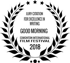 Eifflaurels Good Morning Edmonton International Film Festival