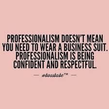 Professionalism Quotes Impressive 48 Professionalism Quotes œ�the Classy Truth✧ Pinterest