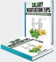salary negotiation tips the negotiation skills you need for the salary negotiation tips